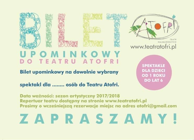 Teatr Atofri Bilet upominkowy 2017 2018