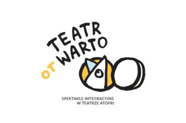 Spektakle integracyjne TEATR otWARTO!